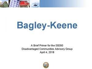 BagleyKeene A Brief Primer for the SB 350