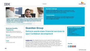 Insurance Business challenge Guardian Group realized that the
