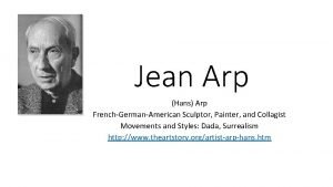 Jean Arp Hans Arp FrenchGermanAmerican Sculptor Painter and