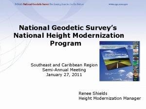 National Geodetic Surveys National Height Modernization Program Southeast