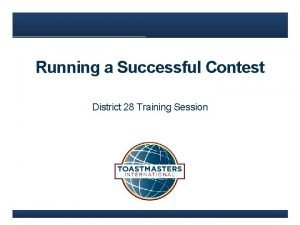 Running a Successful Contest District 28 Training Session