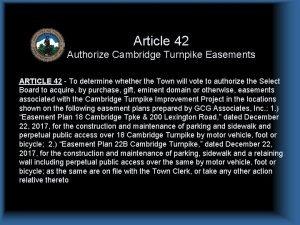 Article 42 Authorize Cambridge Turnpike Easements ARTICLE 42