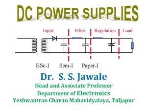 Input BScI Filter SemI Regulation Load PaperI Dr