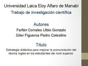 Universidad Laica Eloy Alfaro de Manab Trabajo de