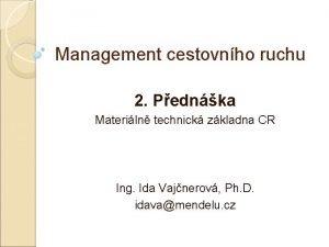 Management cestovnho ruchu 2 Pednka Materiln technick zkladna