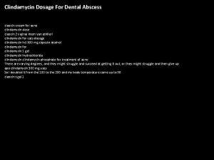 Clindamycin Dosage For Dental Abscess cleocin cream for