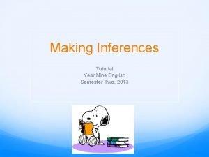 Making Inferences Tutorial Year Nine English Semester Two