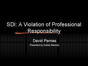 SDI A Violation of Professional Responsibility David Parnas