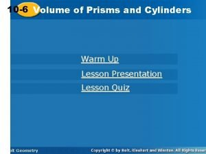 10 6 Volume of Prisms and Cylinders Warm
