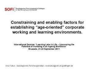 Constraining and enabling factors for establishing ageoriented corporate
