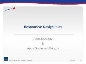 Responsive Design Pilot Apps USA gov Apps Gobierno