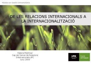 Mster en Gesti Universitria DE LES RELACIONS INTERNACIONALS