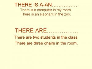 THERE IS AAN There is a computer in