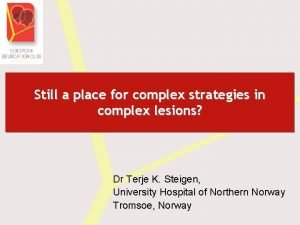 Still a place for complex strategies in complex