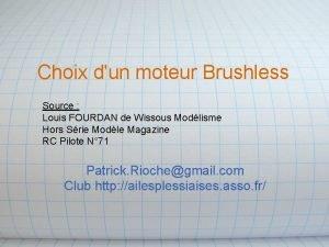 Choix dun moteur Brushless Source Louis FOURDAN de