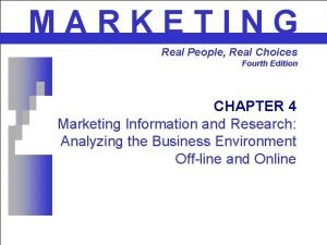 MARKETING Real People Real Choices Fourth Edition CHAPTER