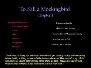 To Kill a Mockingbird Chapter 1 Important Characters