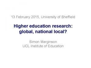 13 February 2015 University of Sheffield Higher education