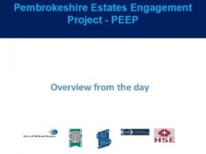 Pembrokeshire Estates Engagement Project PEEP Overview from the