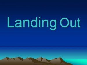 Landing Out Landing Out Off Field Landings Outlandings
