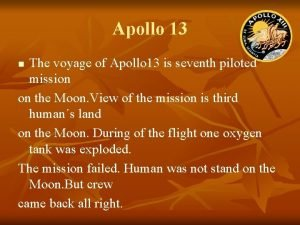 Apollo 13 The voyage of Apollo 13 is