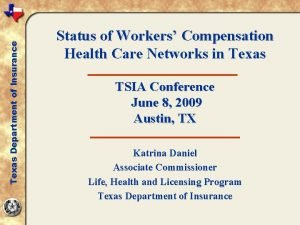 Texas Department of Insurance Status of Workers Compensation