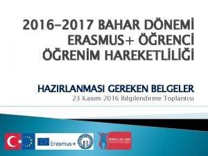 2016 2017 BAHAR DNEM ERASMUS RENC RENM HAREKETLL