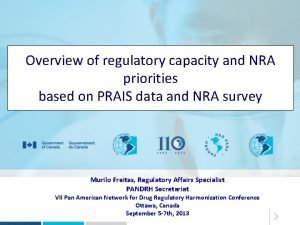 Overview of regulatory capacity and NRA priorities based