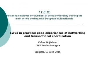 I T E M Fostering employee involvement at