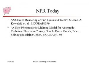 NPR Today ArtBased Rendering of Fur Grass and