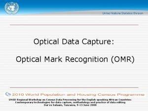 Optical Data Capture Optical Mark Recognition OMR UNSD