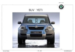 SIMPLY CLEVER SUV YETI 1 Service Training TTT