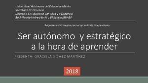 Universidad Autnoma del Estado de Mxico Secretaria de