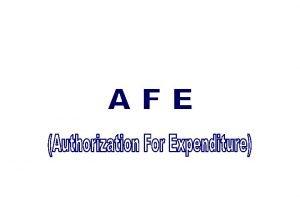 TUJUAN Menyampaikan penanganan AFE yang meliputi aspek isi