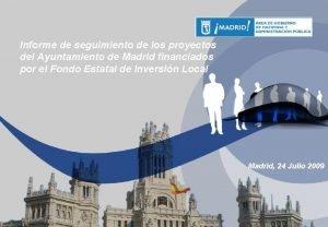Informe de seguimiento de los proyectos del Ayuntamiento