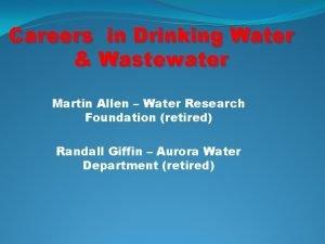 Careers in Drinking Water Wastewater Martin Allen Water
