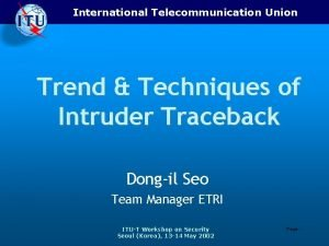 International Telecommunication Union Trend Techniques of Intruder Traceback