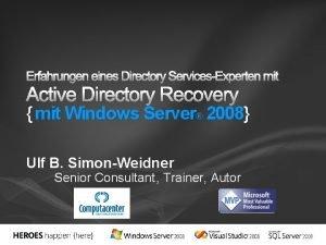 Erfahrungen eines Directory ServicesExperten mit Active Directory Recovery