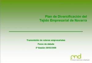 Plan de Diversificacin del Tejido Empresarial de Navarra