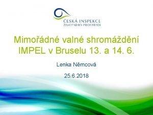 Mimodn valn shromdn IMPEL v Bruselu 13 a