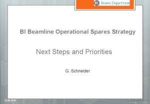 BI Beamline Operational Spares Strategy Next Steps and