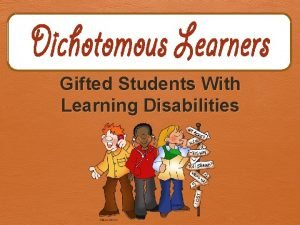Gifted Students With Learning Disabilities TwiceExceptional Students Underrepresented