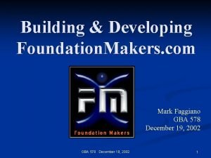 Building Developing Foundation Makers com Mark Faggiano GBA