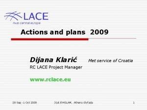 Actions and plans 2009 Dijana Klari Met service
