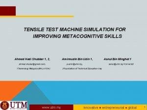 TENSILE TEST MACHINE SIMULATION FOR IMPROVING METACOGNITIVE SKILLS