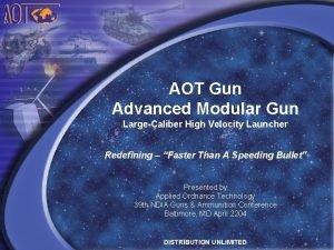AOT Gun Advanced Modular Gun LargeCaliber High Velocity