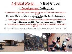 A Global World Y Byd Global 6 Development