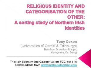RELIGIOUS IDENTITY AND CATEGORISATION OF THE OTHER A