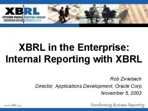 XBRL in the Enterprise Internal Reporting with XBRL