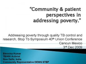 Community patient perspectives in addressing poverty Addressing poverty
